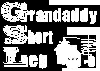 Grandaddy Short Leg